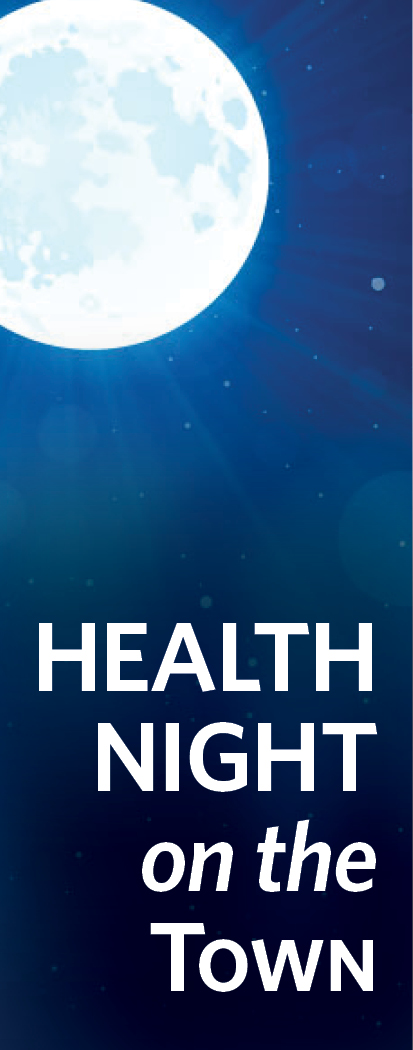 Shining moon over night sky with Health Night on the Town headline